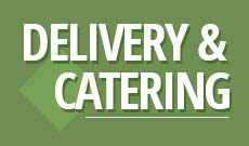 Delivery & Catering
